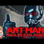 Ant-Man Trailer Explained