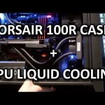 Corsair Carbide 100R & Silent Version + HG10 GPU Water Cooler – CES 2015