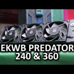 EKWB Predator 240 & 360 Liquid Coolers – Uncompromised performance?