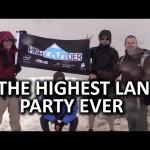 HighLANder – The Highest Mountaintop LAN Party EVER – LTT Official Video