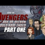 How The Avengers: Age Of Ultron Should Have Ended – Part One