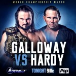 IMPACT Exclusive: Matt & Maxel Hardy's Message for Drew Galloway