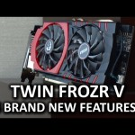MSI Twin Frozr V – 5 New Features at CES 2015