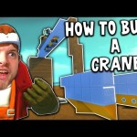 Scrap Mechanic! – HOW TO BUILD A CRANE  [#13] | Gameplay |