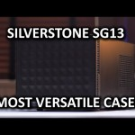 SilverStone SG13 Computer Case – Small form factor with extreme versatility