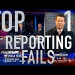 Top 10 News Reporting Fails (Quickie)