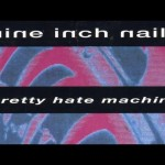 Top 10 Nine Inch Nails Songs