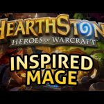 Hearthstone: Inspired Mage – Lord of the Gimmicks