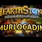 Hearthstone: Murlocadin – Lord of the Gimmicks