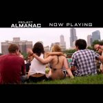 Project Almanac Movie – Again & Again