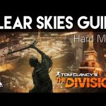 The Division Clear Sky Hard Mode Incursion Guide