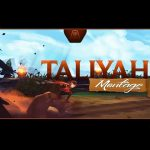 Tryout Taliyah – Montage