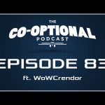 The Co-Optional Podcast E3 edition ft. WoWCrendor [strong language] – June 22, 2015