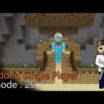 Minecraft MSP Episode 25 – ماين كرافت موديد سنقل بلاير الحلقة 25