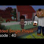 Minecraft MSP Episode 40 – ماين كرافت موديد سنقل بلاير الحلقة 40