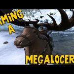 ARK: Survival Evolved – TAMING A MEGALOCEROS! [45]