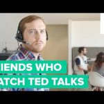 Signs Your Friend Just Watched a TED Talk