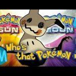 Mimikyu's Mysterious Origin.  Who's that Pokemon?