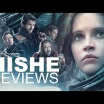 Rogue One – HISHE Review (SPOILERS)