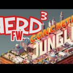 Nerd³ FW – Concrete Jungle