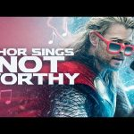 Thor Sings – Not Worthy (MC Hammer Parody)